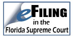 E-Filing in the Florida Supreme Court